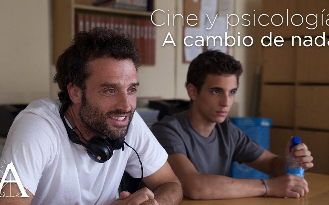 «A cambio de nada» en el Ciclo Psicología y cine